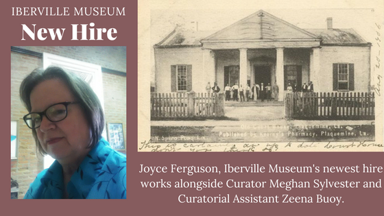 Joyce Ferguson, Iberville Museum's newest hire works alongside